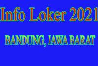 INFO LOKER 2021